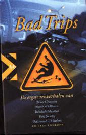 Bad trips : de ergste reisverhalen