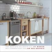 Koken : het mooiste en beste uit VT wonen
