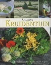 Seasons kruidentuin : aromatische kruiden voor huis en tuin, lichaam en geest