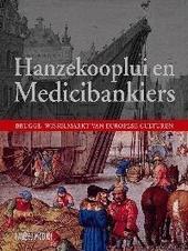 Hanzekooplui en Medicibankiers : Brugge, wisselmarkt van Europese culturen