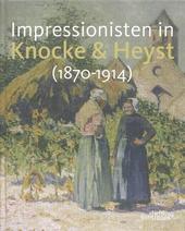 Impressionisten in Knocke & Heyst 1870-1914