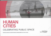 Human cities : celebrating public space