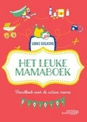 Het leuke mamaboek : speciaal voor jou, omdat jij een fantastische mama bent