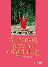 Glutenvrij, gezond en gelukkig