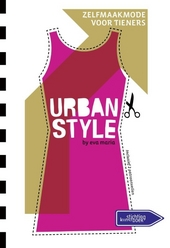 Urban style by Eva Maria : zelfmaakmode voor tieners
