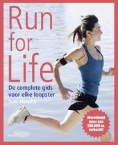 Run for life : de complete gids voor elke loopster
