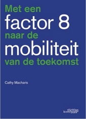 Met een factor 8 naar de mobiliteit van morgen