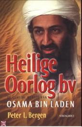 Heilige Oorlog bv : de geheime wereld van Osama bin Laden