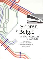 Sporen in België : 175 jaar spoorwegen, 75 jaar NMBS