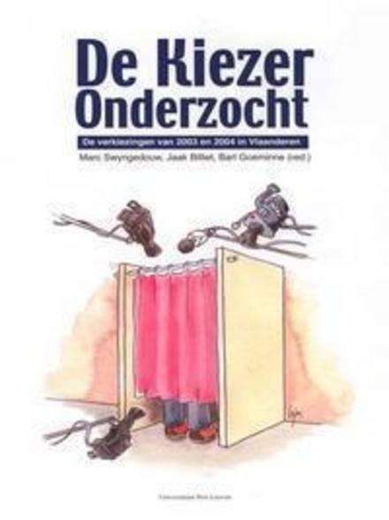 De kiezer onderzocht : de verkiezingen van 2003 en 2004 in Vlaanderen