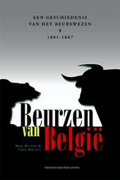 Beurzen van België : een geschiedenis van het beurswezen 1801-1867