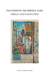 Paganism in the Middle Ages : threat and fascination