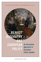 Realist biography and European policy : an innovative approach to European policy studies