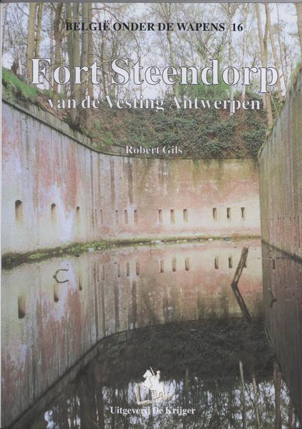 Fort Steendorp van de Vesting Antwerpen
