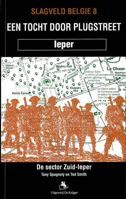 Een tocht door Plugstreet : de sector Zuid-Ieper 1914-1918