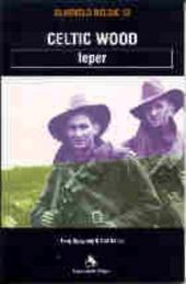 Celtic wood : Ieper 1914-1918