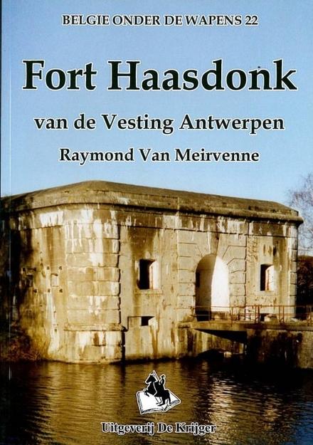 Fort Haasdonk van de Vesting Antwerpen