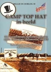 Camp Tophat in beeld : het Amerikaanse repatriëringskamp op de Antwerpse Linkeroever 1945-46