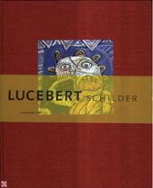 Lucebert, schilder : wording en analyse van zijn schilderkunst