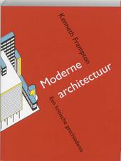 Moderne architectuur : een kritische geschiedenis