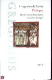 Dialogen : het leven van Benedictus en andere heiligen