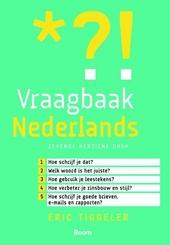 Vraagbaak Nederlands : van spelling tot stijl : snel een helder antwoord op taalvragen