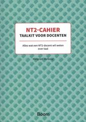 NT2-cahier taalkit voor docenten : alles wat een NT-docent wil weten over taal