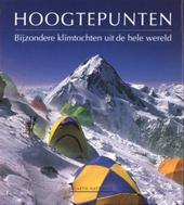 Hoogtepunten : bijzondere klimtochten uit de hele wereld