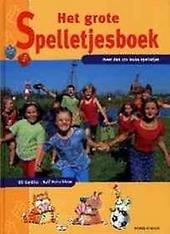 Het grote spelletjesboek : leuke spelletjes voor jong en oud