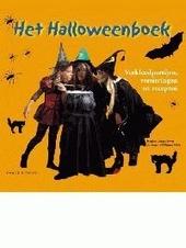 Het Halloweenboek : verkleedpartijen, versieringen en recepten