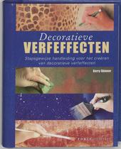 Decoratieve verfeffecten : stapsgewijze handleiding voor het creëren van decoratieve verfeffecten