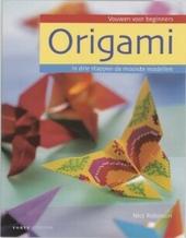 Origami : vouwen voor beginners : in drie stappen de mooiste modellen