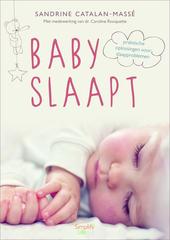 Baby slaapt : praktische oplossingen voor slaapproblemen