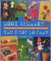 Mooi gemaakt : creatieve projecten voor kinderen van 8 tot 10 jaar. 2