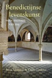 Benedictijnse levenskunst voor mensen van nu