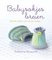 Babysokjes breien : zachte slofjes voor warme voetjes