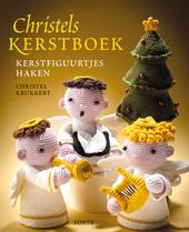 Christels kerstboek : kerstfiguurtjes haken