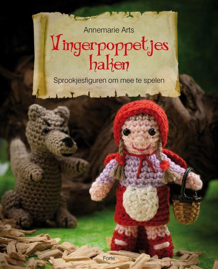 Vingerpoppetjes Haken Sprookjesfiguren Om Mee Te Spelen Leuven