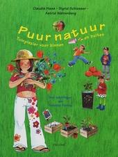 Puur natuur : tuinplezier voor binnen en buiten