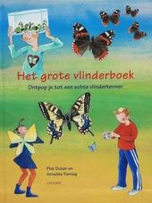 Het grote vlinderboek : ontpop je tot een echte vlinderkenner