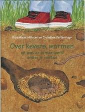 Over kevers, wormen en wat er verder leeft onder je voeten