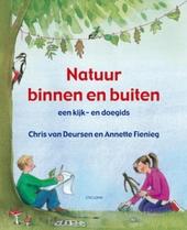 Natuur binnen en buiten : een kijk- en doegids