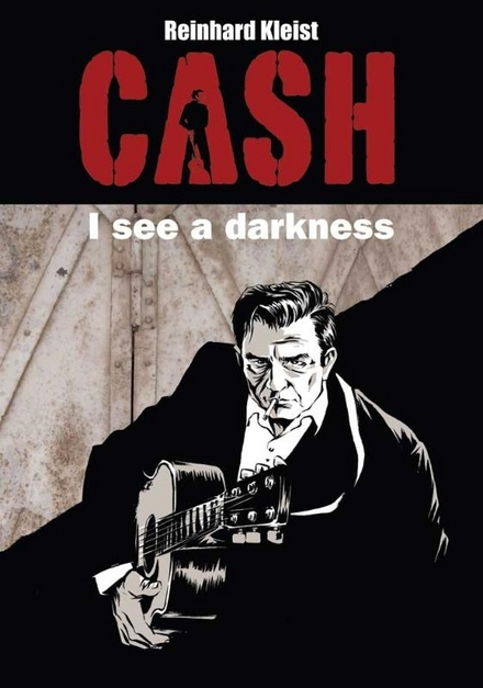 Cash : I see a darkness