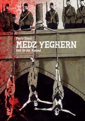 Medz Yeghern : het grote kwaad