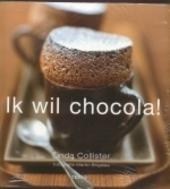 Ik wil chocola !