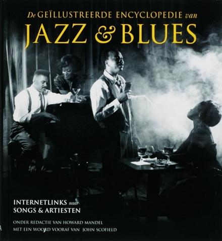 De geïllustreerde encyclopedie van jazz & blues