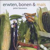 Erwten, bonen & maïs