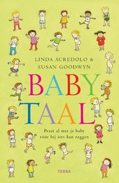 Babytaal : praat al met je baby vóór hij iets kan zeggen