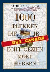 USA & Canada : 1000 plekken die je echt gezien moet hebben