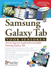 Samsung Galaxy Tab voor senioren : aan de slag met de gebruiksvriendelijke Samung Galaxy Tab